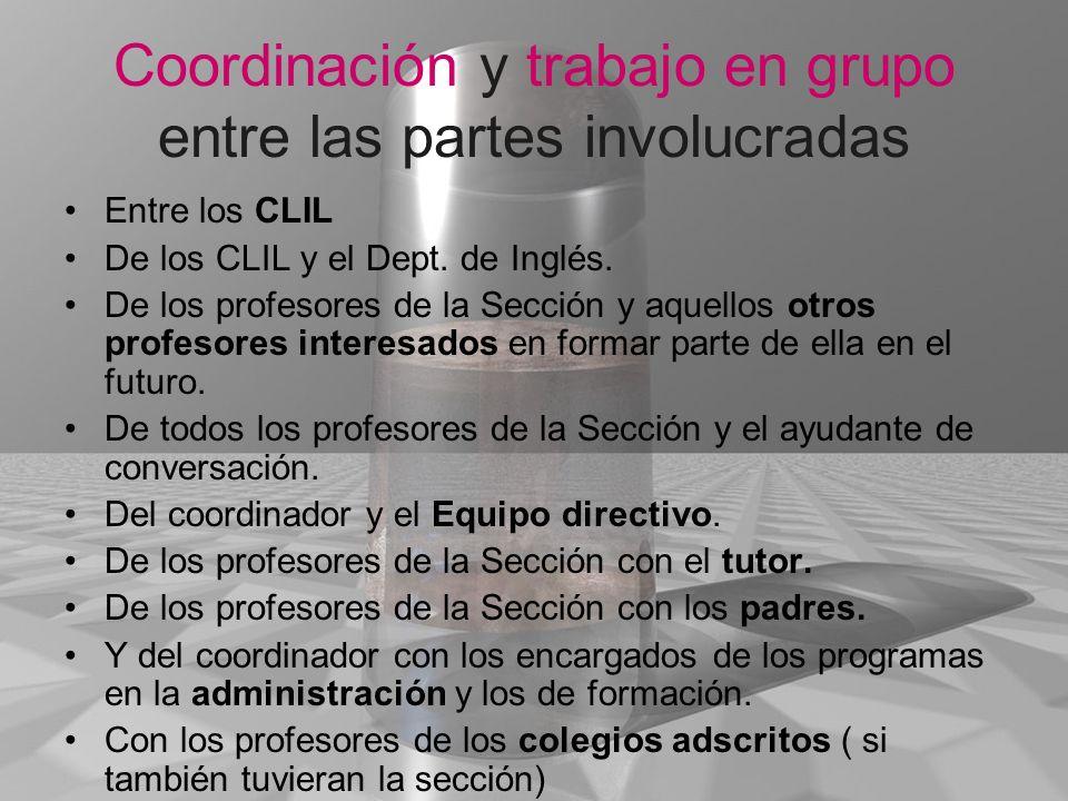 Coordinación y trabajo en grupo entre las partes involucradas