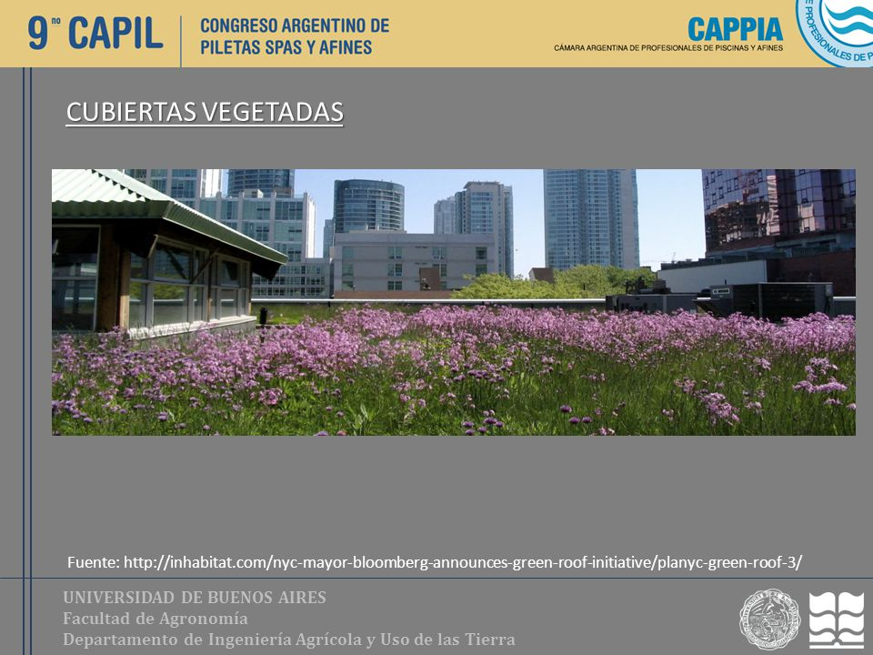 CUBIERTAS VEGETADAS Fuente: http://inhabitat.com/nyc-mayor-bloomberg-announces-green-roof-initiative/planyc-green-roof-3/