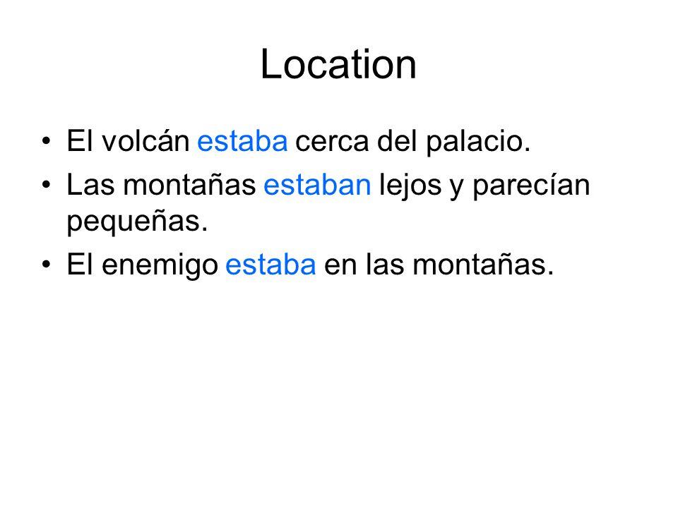 Location El volcán estaba cerca del palacio.
