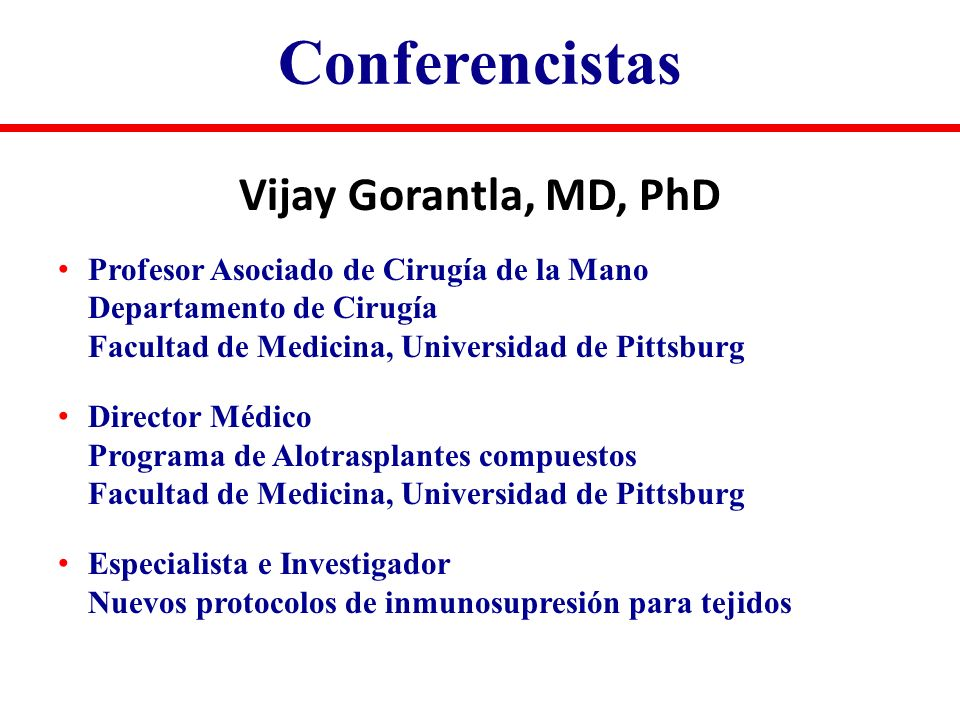Conferencistas Vijay Gorantla, MD, PhD