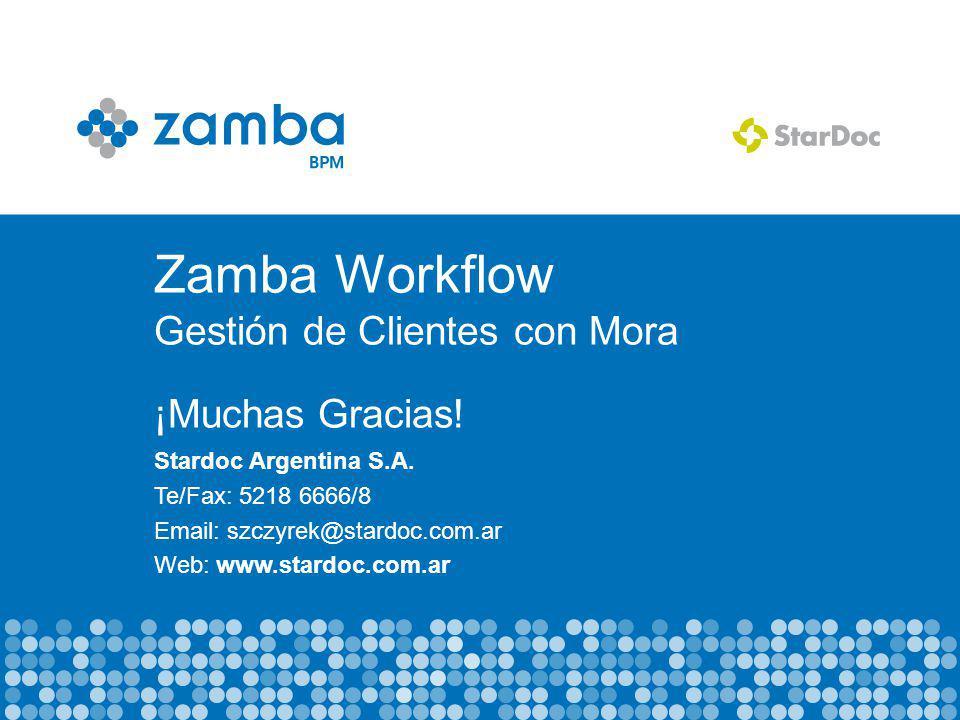 Zamba Workflow Gestión de Clientes con Mora