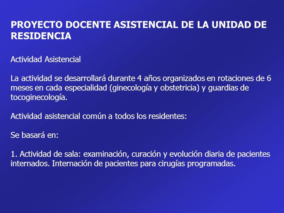 PROYECTO DOCENTE ASISTENCIAL DE LA UNIDAD DE RESIDENCIA
