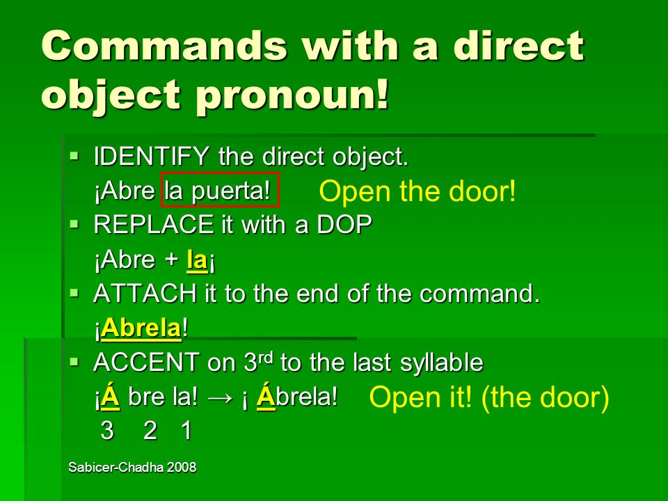 Commands with a direct object pronoun!
