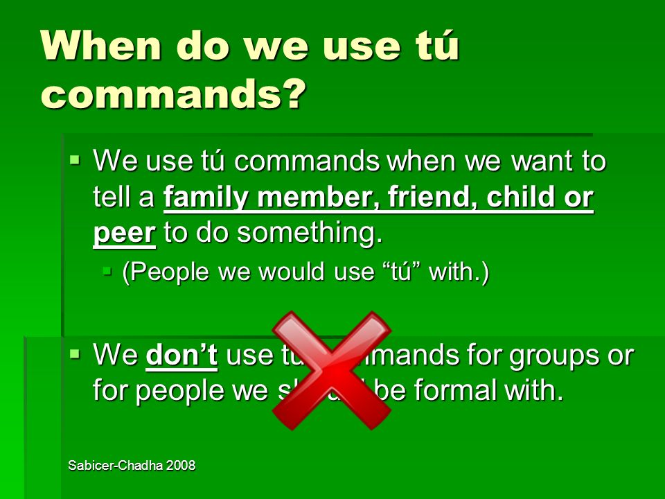 When do we use tú commands