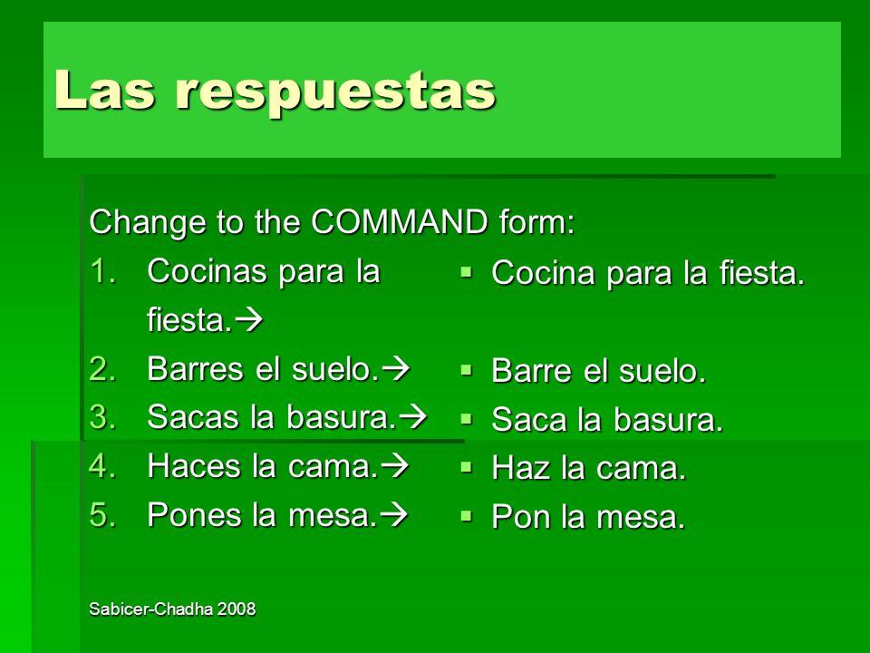 Las respuestas Práctica Change to the COMMAND form: Cocinas para la