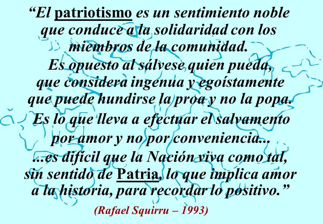 El patriotismo es un sentimiento noble
