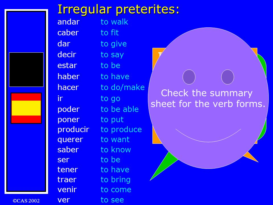 Irregular preterites: