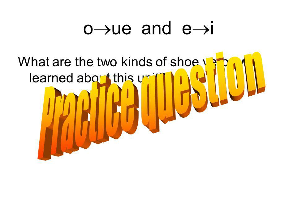 oue and ei Practice question