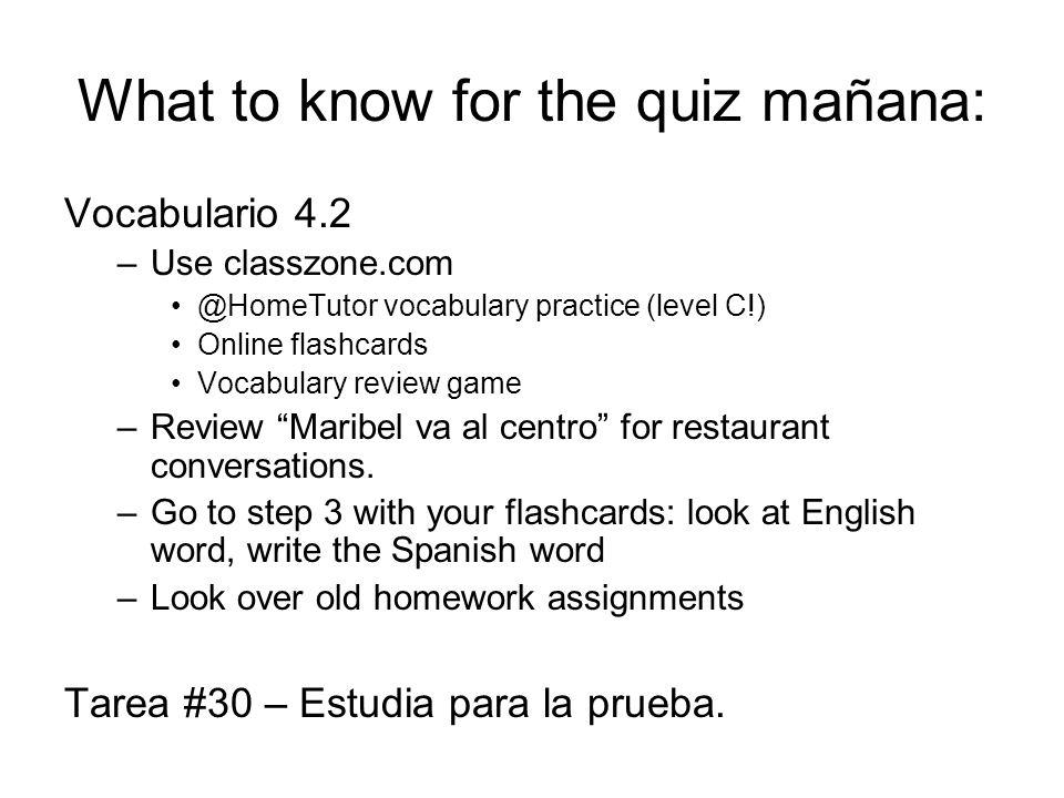 What to know for the quiz mañana: