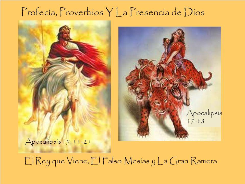El Rey que Viene, El Falso Mesías y La Gran Ramera