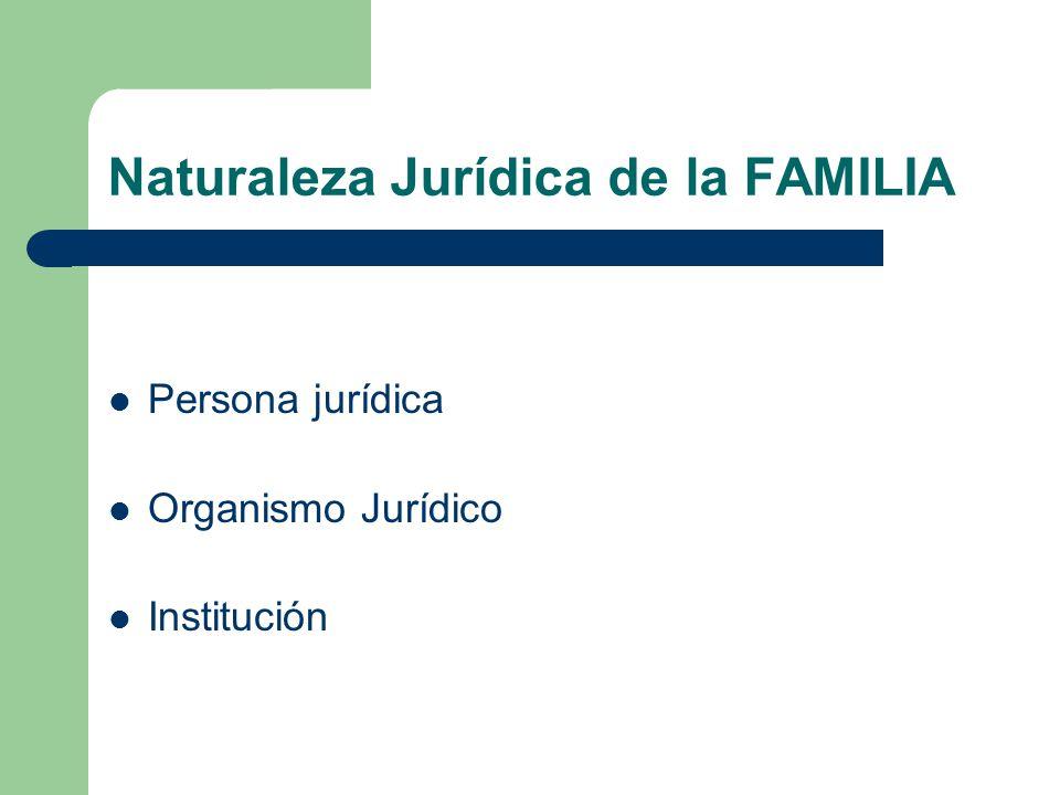 Naturaleza Jurídica de la FAMILIA