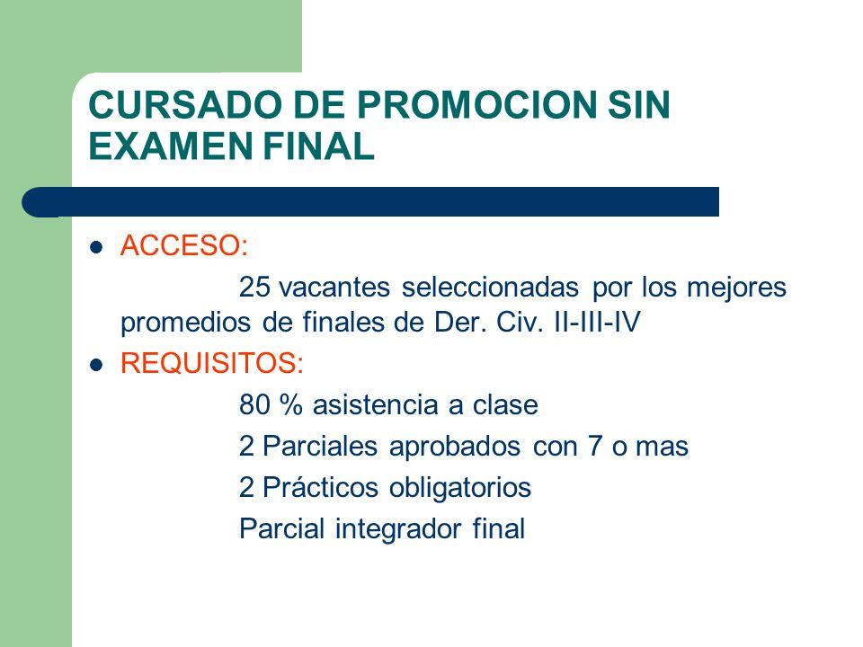 CURSADO DE PROMOCION SIN EXAMEN FINAL