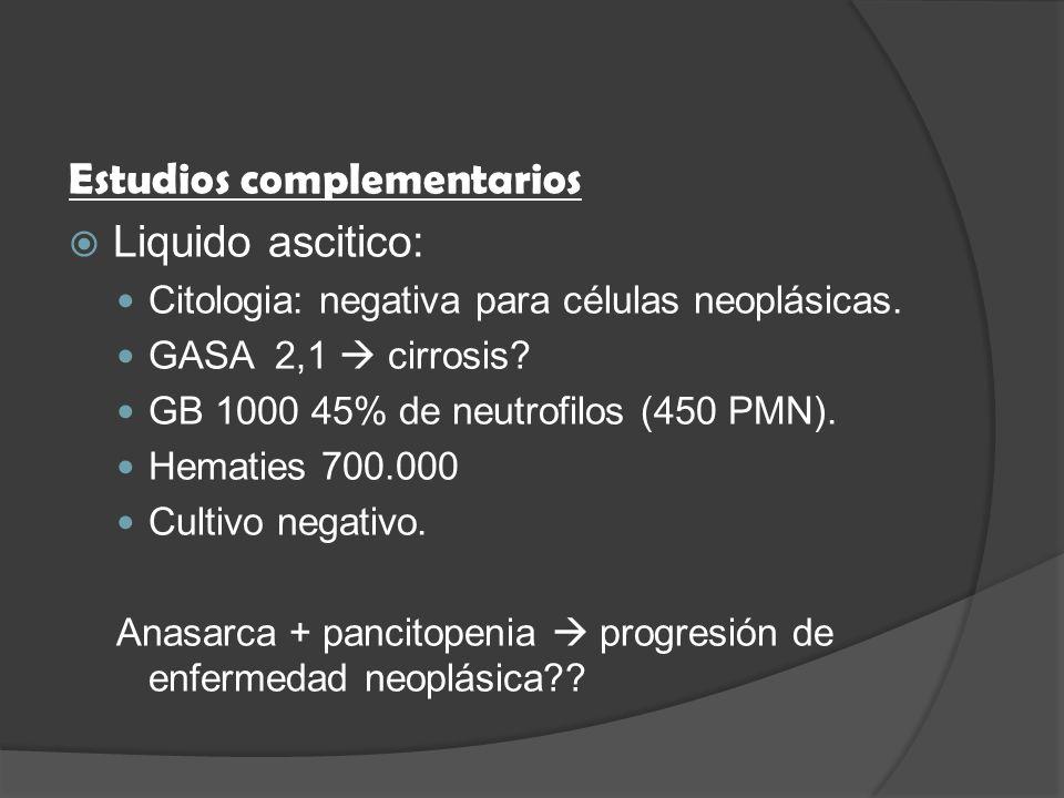 Estudios complementarios Liquido ascitico: