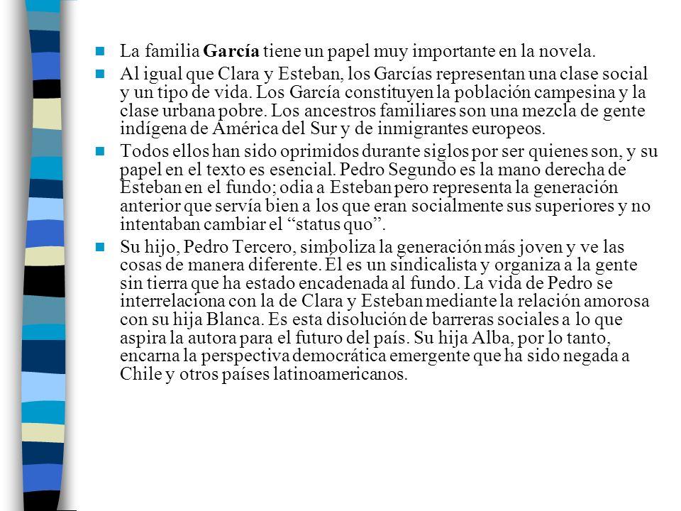 La familia García tiene un papel muy importante en la novela.