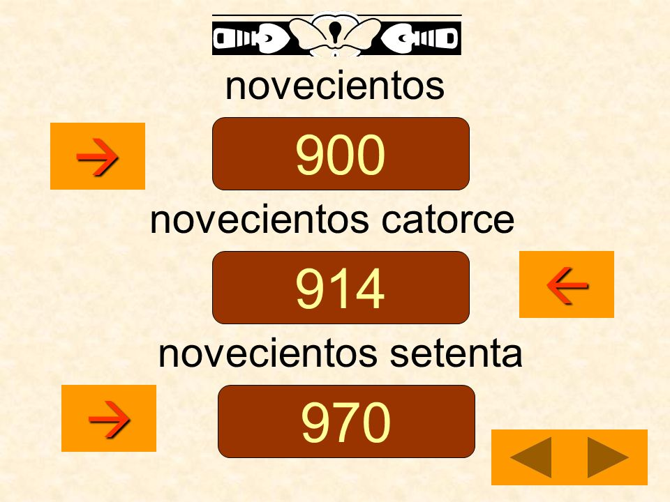 novecientos 900  novecientos catorce 914  novecientos setenta  970