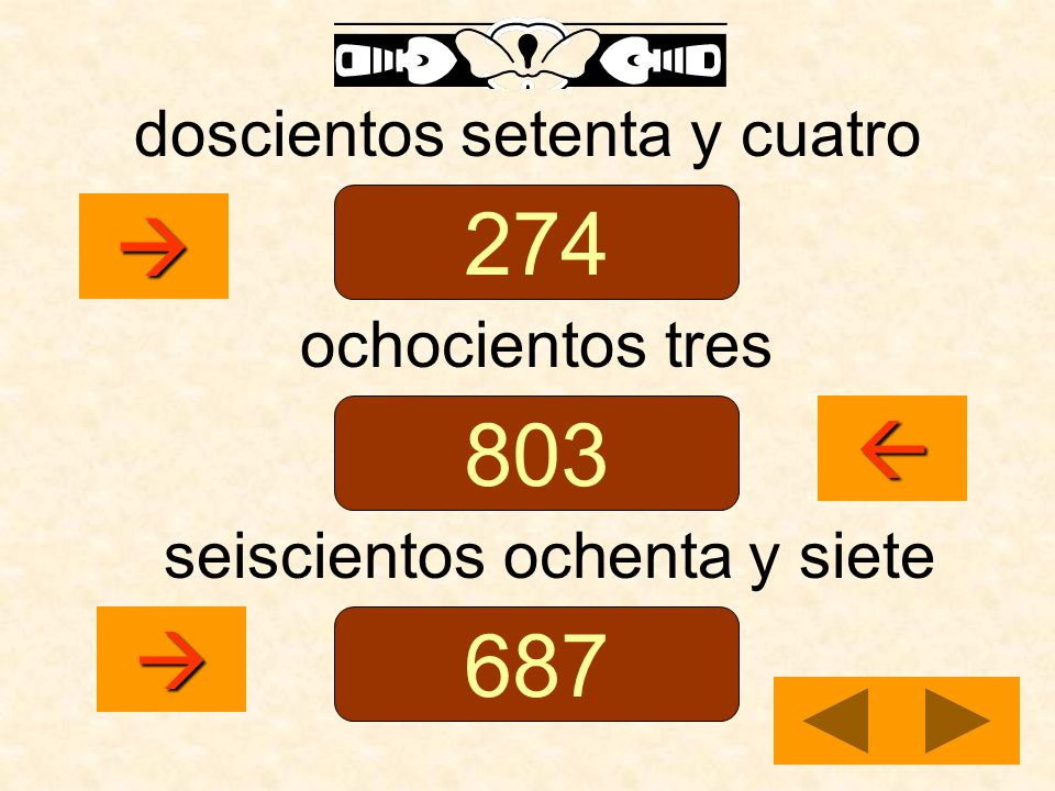 274 803 687    doscientos setenta y cuatro ochocientos tres