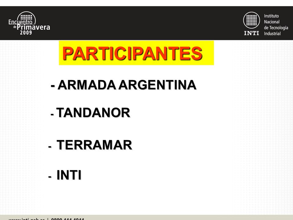 PARTICIPANTES - ARMADA ARGENTINA - TANDANOR - TERRAMAR - INTI