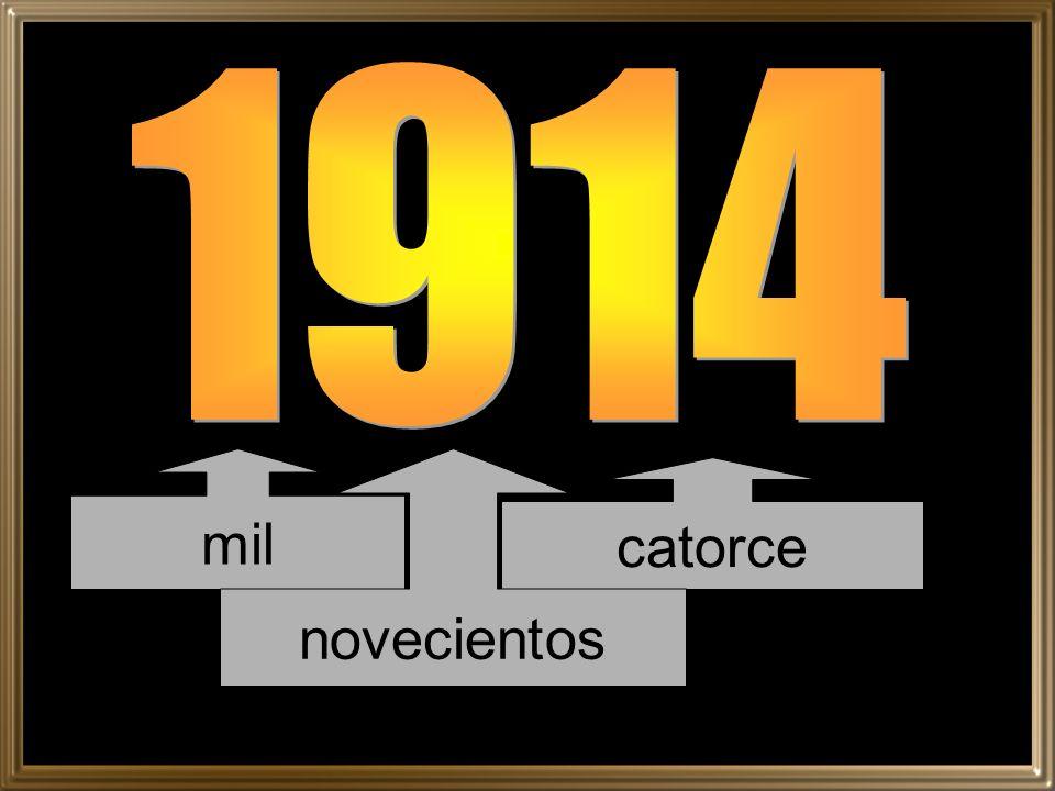 1914 mil novecientos catorce
