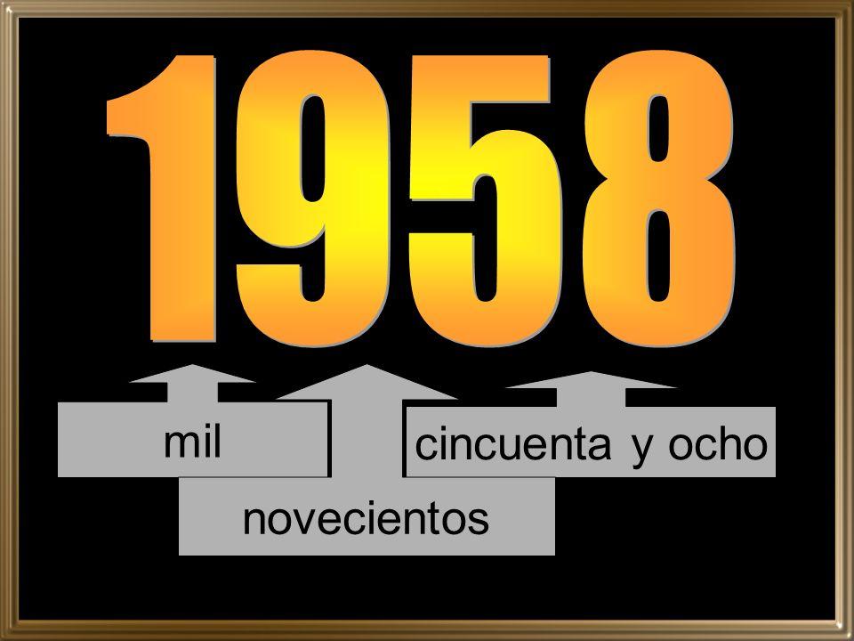 1958 mil novecientos cincuenta y ocho