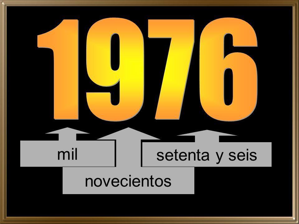 1976 mil novecientos setenta y seis
