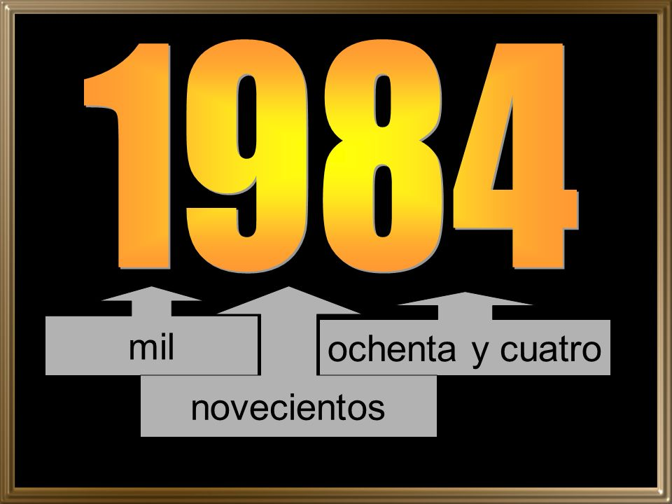 1984 mil novecientos ochenta y cuatro