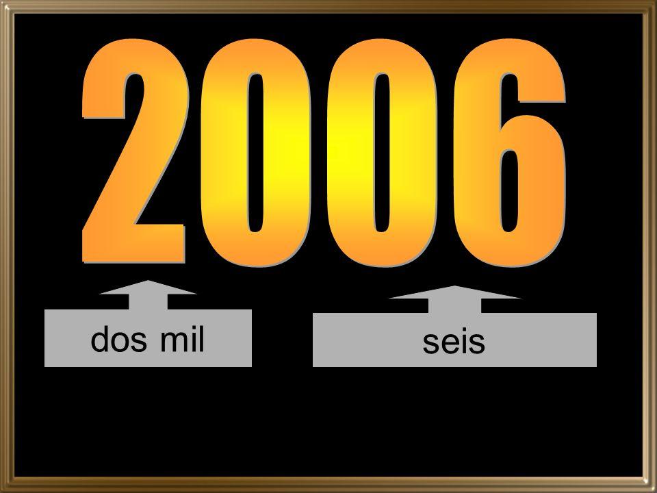 2006 dos mil seis