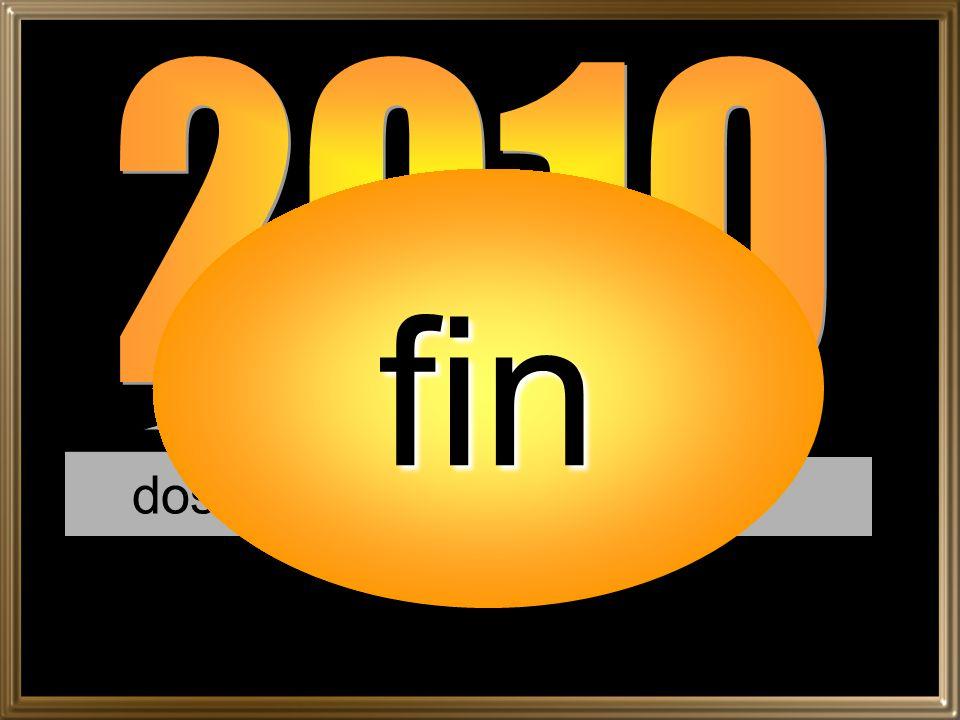 2010 fin dos mil diez