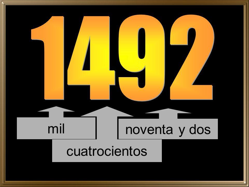 1492 mil cuatrocientos noventa y dos