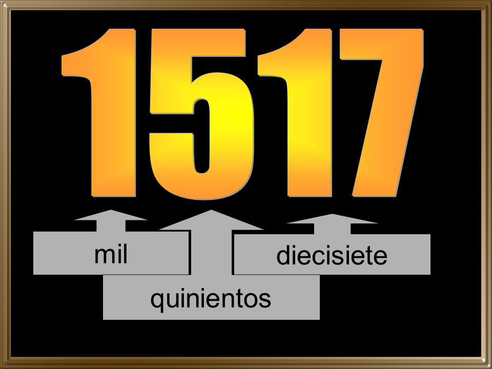 1517 mil quinientos diecisiete