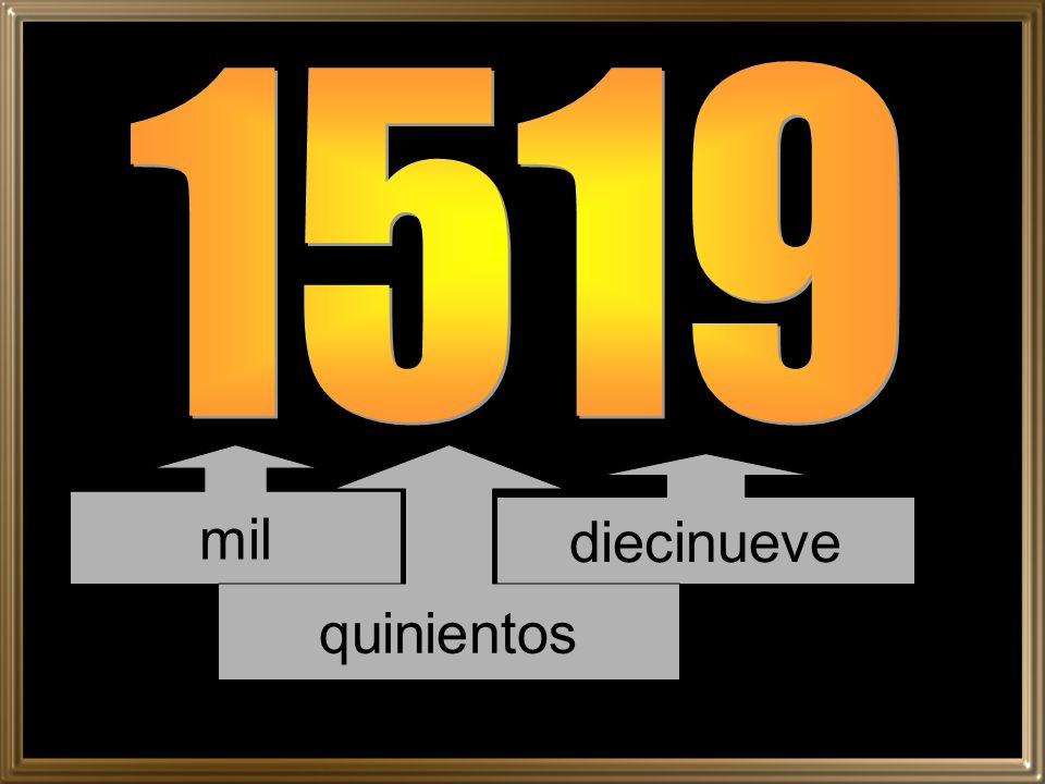 1519 mil quinientos diecinueve