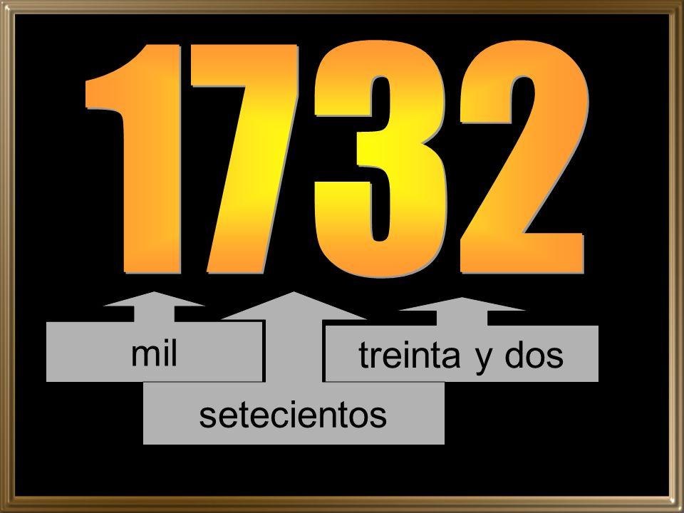 1732 mil setecientos treinta y dos