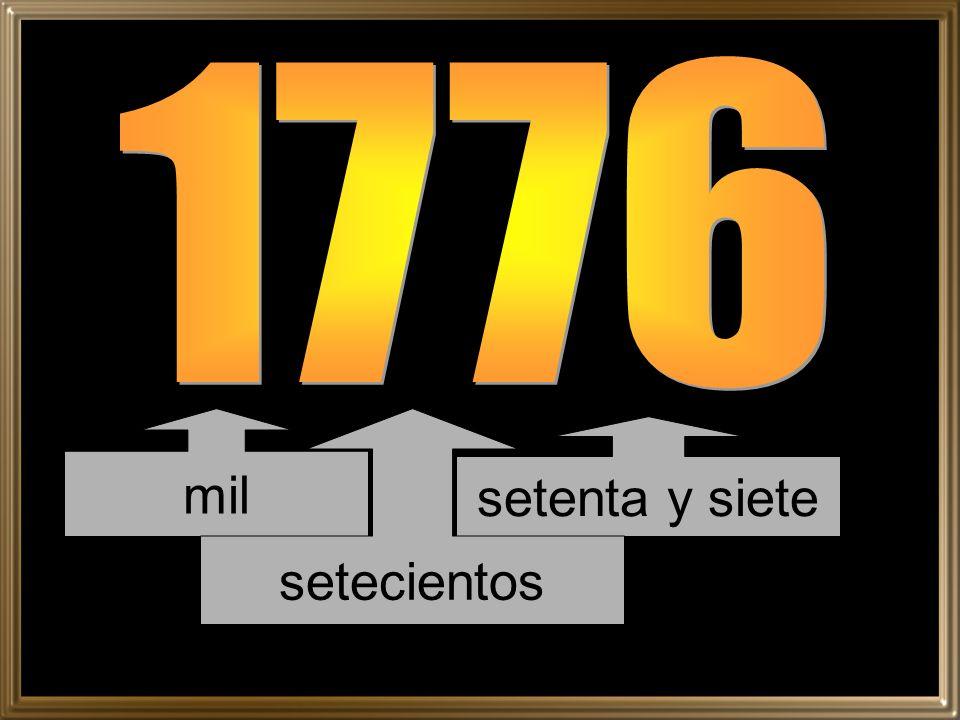 1776 mil setecientos setenta y siete