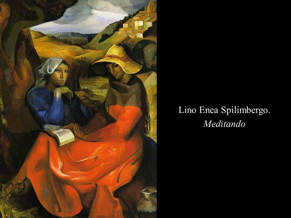 Lino Enea Spilimbergo. Meditando