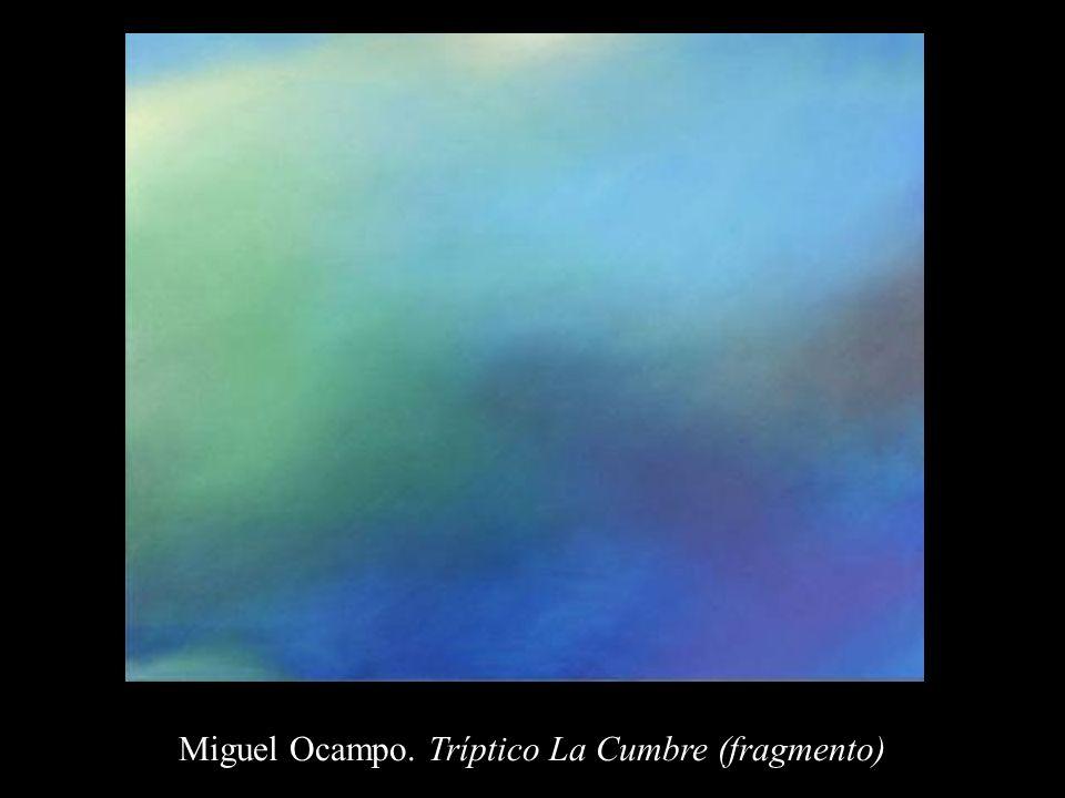 Miguel Ocampo. Tríptico La Cumbre (fragmento)
