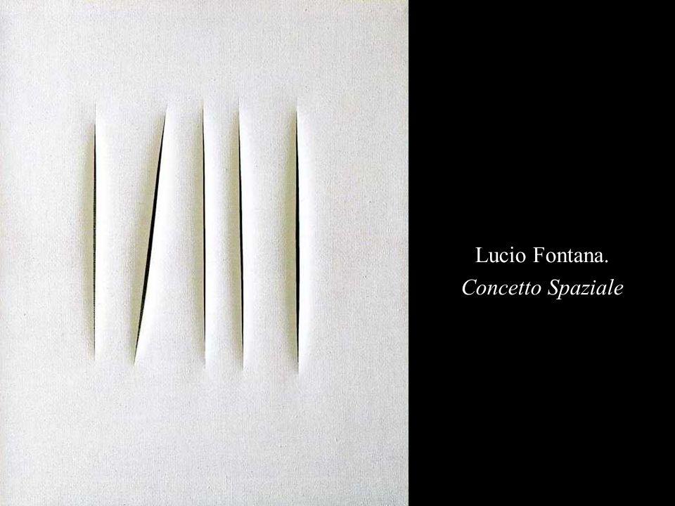 Lucio Fontana. Concetto Spaziale