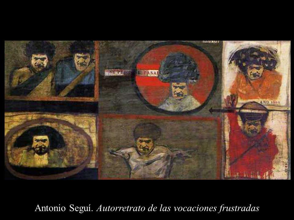 Antonio Seguí. Autorretrato de las vocaciones frustradas