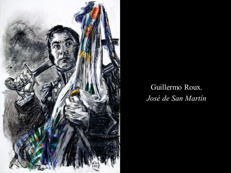 Guillermo Roux. José de San Martín