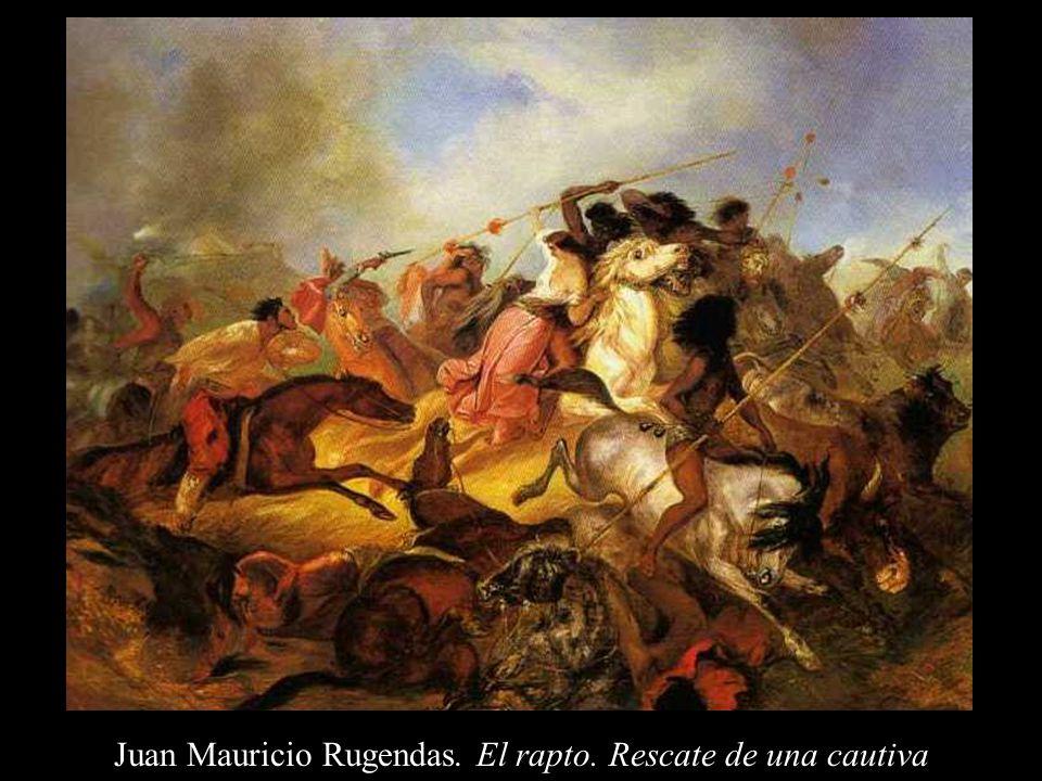 Juan Mauricio Rugendas. El rapto. Rescate de una cautiva