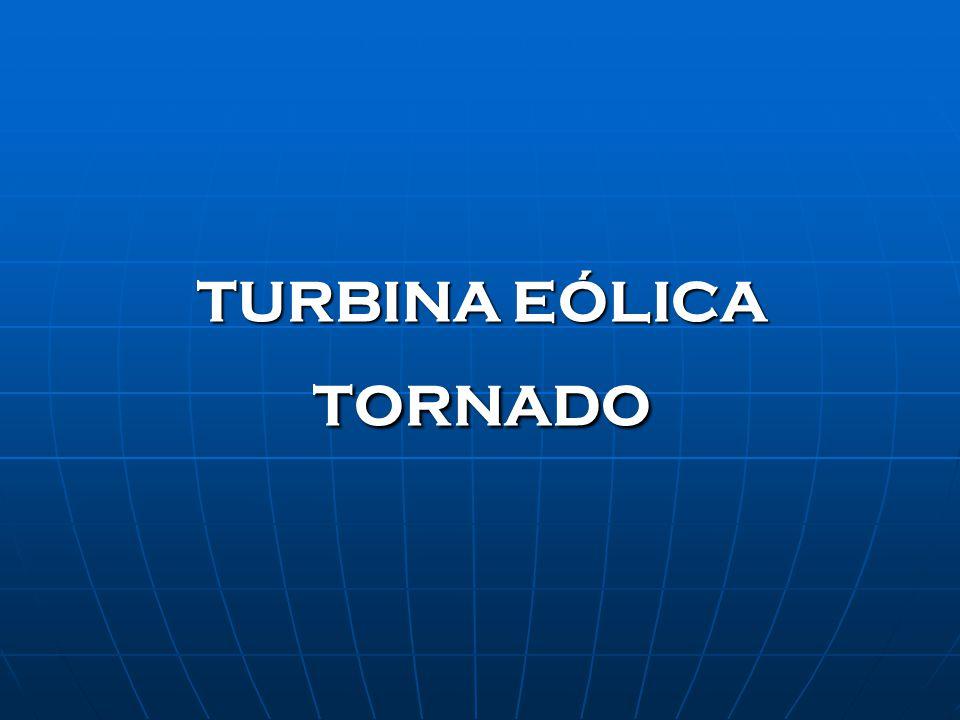 TURBINA EÓLICA TORNADO