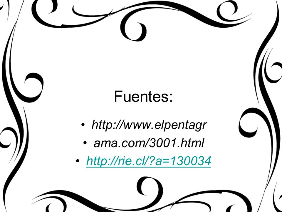 Fuentes: http://www.elpentagr ama.com/3001.html