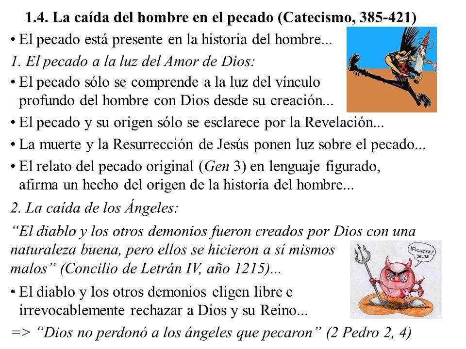 1.4. La caída del hombre en el pecado (Catecismo, 385-421)