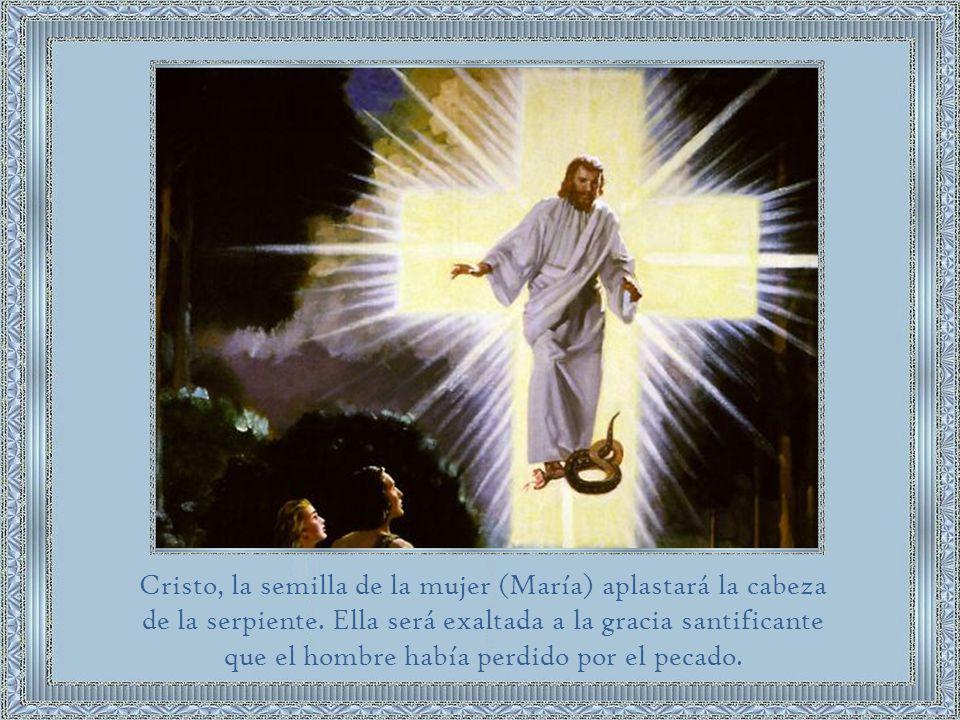 Cristo, la semilla de la mujer (María) aplastará la cabeza