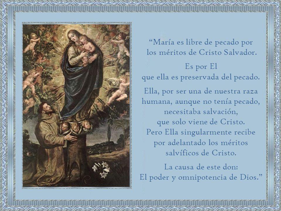 María es libre de pecado por los méritos de Cristo Salvador.