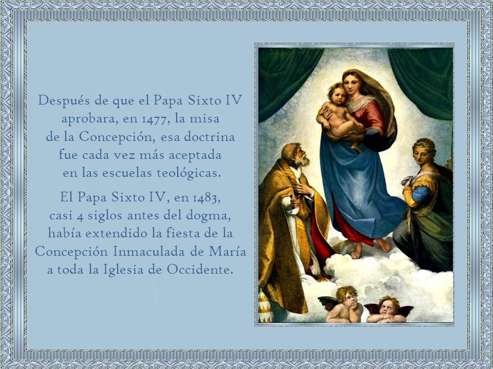 Después de que el Papa Sixto IV aprobara, en 1477, la misa