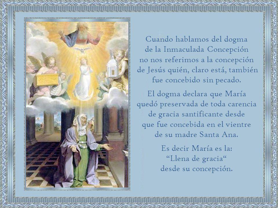 Cuando hablamos del dogma de la Inmaculada Concepción