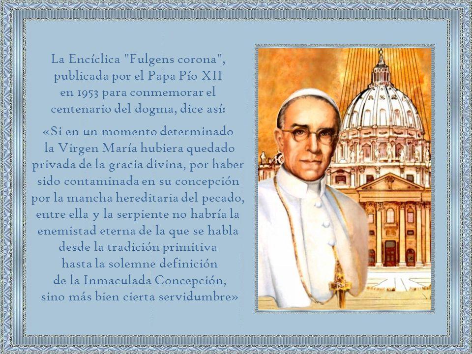 La Encíclica Fulgens corona , publicada por el Papa Pío XII