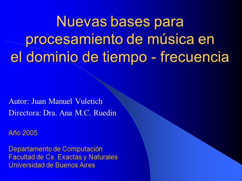 Autor: Juan Manuel Vuletich Directora: Dra. Ana M.C. Ruedin