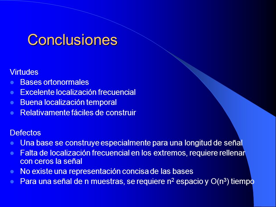 Conclusiones Virtudes Bases ortonormales