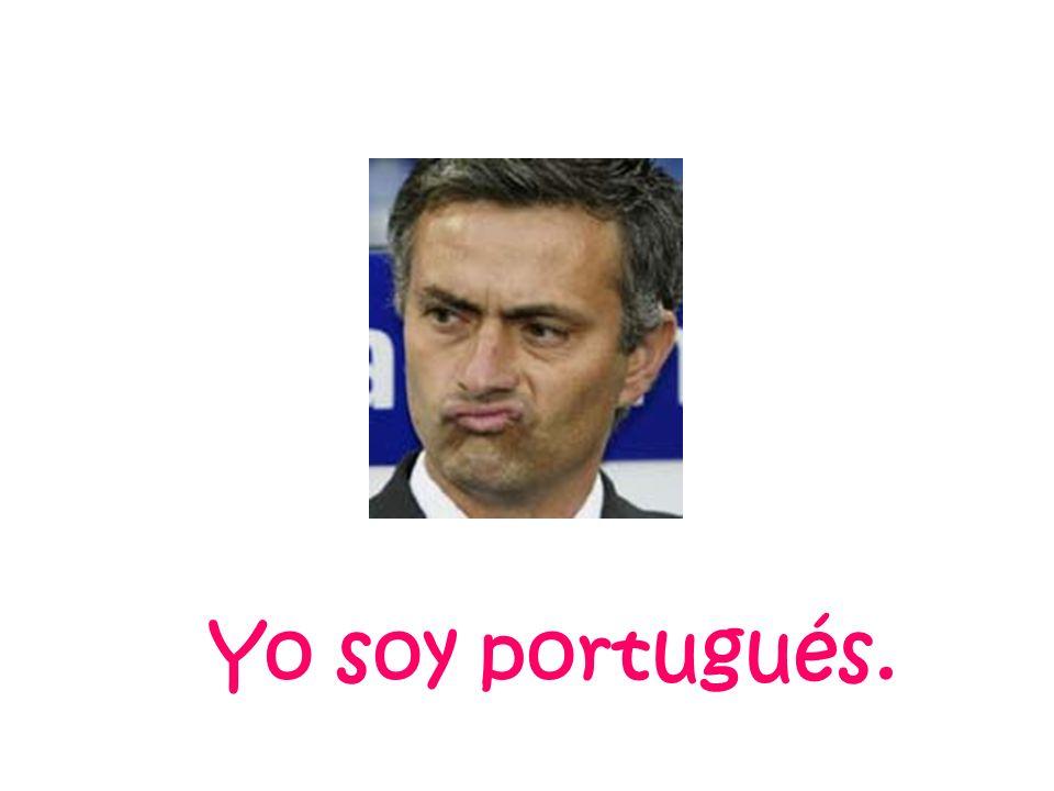 Yo soy portugués.
