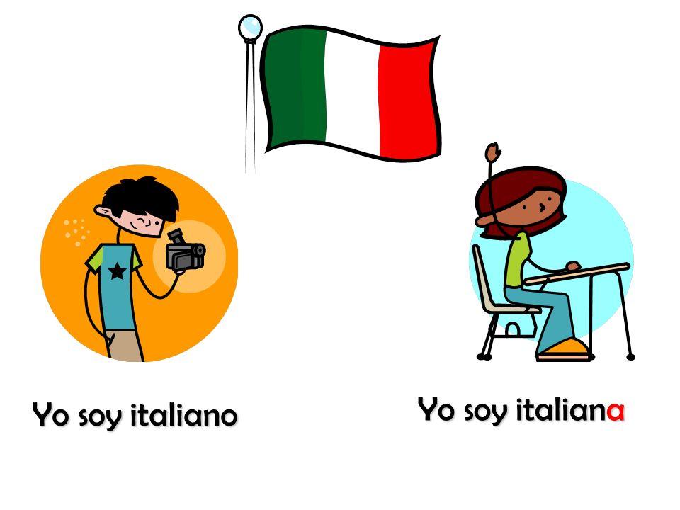 Yo soy italiana Yo soy italiano